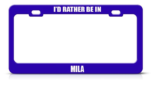 I'D Rather Be In Mila Algeria City Country Blue Metal License Plate Frame Tag Border
