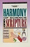 Harmony of Science and Scripture, Lindsay, Dennis G., 0899852785