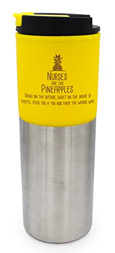 SWEET SALE! Nurse Gift Travel Tumbler! 16oz Double Insulated Nurse Cup with Flip Top Lid. Cheerful Yellow and Stainless Steel Finish. Super Sweet Pineapple Saying will Add Happy Vibes to Any Work Day!