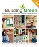 img - for Building Green, New Edition: Publisher: Lark Books; 2 Ill edition book / textbook / text book