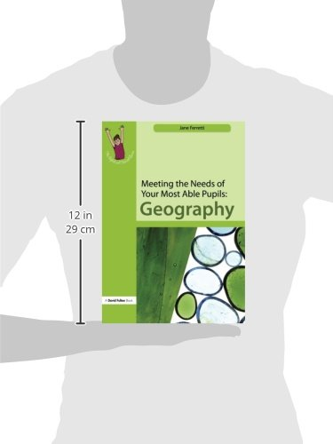meeting the needs of your most able pupils geography ferretti jane
