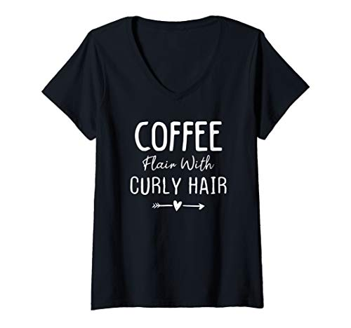Womens Curly Hair Coffee Lover Natural Hair Saying Gift for Girls  V-Neck T-Shirt ()