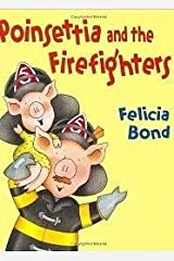 Poinsettia and the Firefighters Paperback