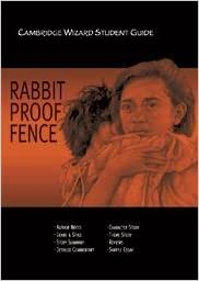 Cambridge Wizard Student Guide Rabbit-Proof Fence and the