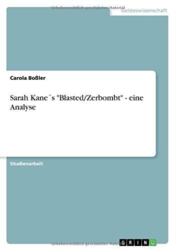"""Sarah Kane´s """"Blasted/Zerbombt"""" - eine Analyse (German Edition) ebook"""