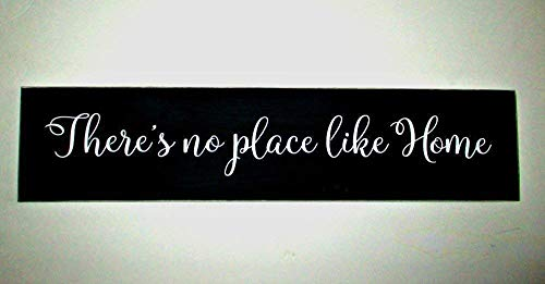There's No Place Like Home Hand Painted Wood Sign Made In USA