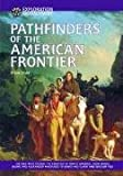Pathfinders of the American Frontier, Diane Cook, 1590840453