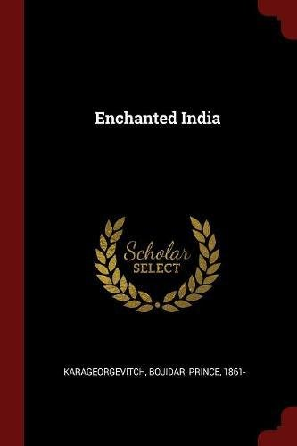 Read Online Enchanted India PDF