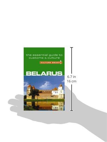 Belarus - Culture Smart!: The Essential Guide to Customs & Culture
