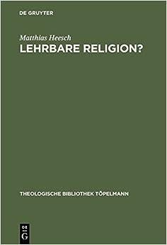 Lehrbare Religion? (Theologische Bibliothek Topelmann)