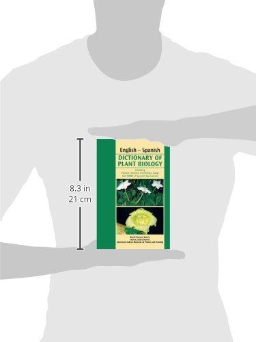English-Spanish Dictionary of Plant Biology: Includes Plantae, Monera, Protoctista, Fungi and Index of a Spanish Equivalents (Spanish Edition)