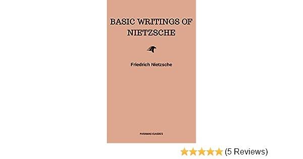 Basic Writings Of Nietzsche Modern Library Classics Kindle