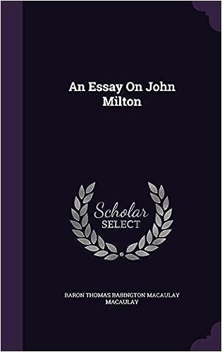 An Essay On John Milton Baron Thomas Babington Macaulay Macaulay  An Essay On John Milton Baron Thomas Babington Macaulay Macaulay   Amazoncom Books
