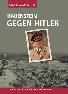 Hauenstein gegen Hitler: Die Geschichte einer konfessionellen Lebenswelt