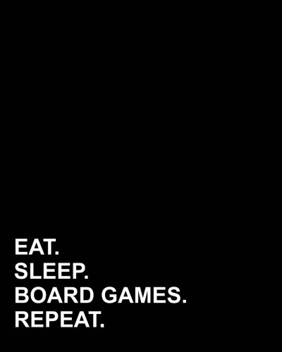 """Read Online Eat Sleep Board Games Repeat: Dot Grid Notebook, Bullet Grid Journal For Running, Bullet Grid Journal For Teachers, Bullet Grid Journal For Teens, 8""""x10"""", 160 pages (Volume 42) PDF"""