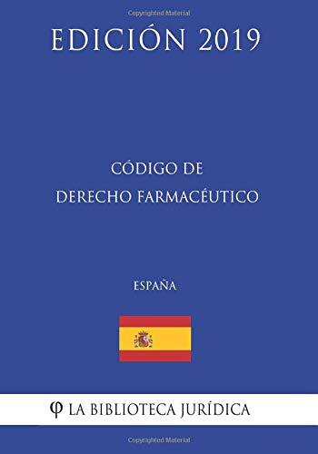 Código de Derecho Farmacéutico (España) (Edición 2019)  [La Biblioteca Jurídica] (Tapa Blanda)