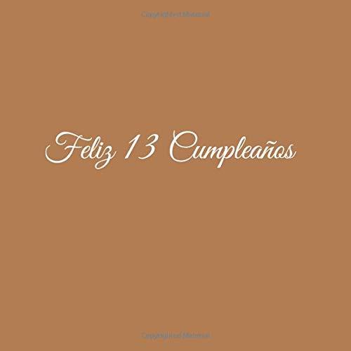 Feliz 13 cumpleaños: Libro De Visitas 13 Años Feliz ...