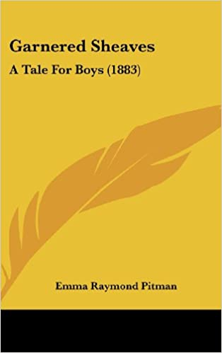Book Garnered Sheaves: A Tale for Boys (1883)