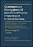 Contemporary Management of Spinal Cord Injury : From Impact to Rehabilitation, , 1879284723