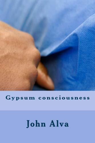 Gypsum consciousness
