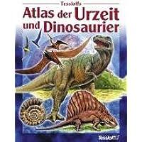 Tessloffs Atlas der Urzeit und Dinosaurier