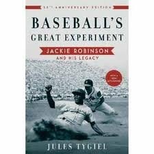 Books : Baseball's Great Experiment: Jackie Robinson and His Legacy, 25th Anniversary Edition