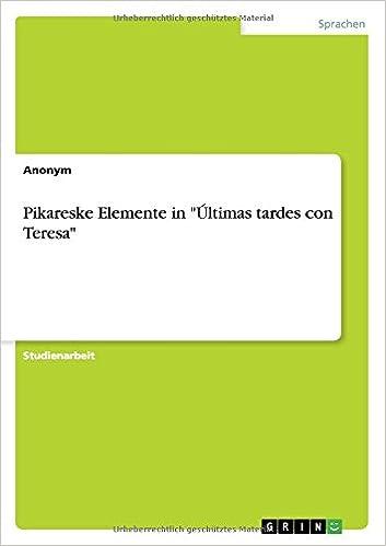 Book Pikareske Elemente in 'Últimas tardes con Teresa'