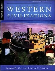 Read Online Western Civilizations 16th (sixteenth) edition Text Only ebook