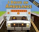 I Drive an Ambulance, Sarah Bridges, 1404818626