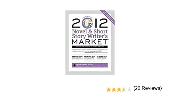 Novel and Short Story Writer's Market 2012 - Softcover Edition ...