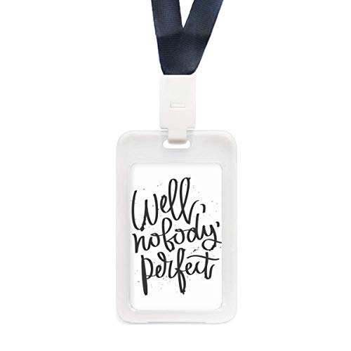 Well Nobody's Perfect Quote Transparent ID Credit Card Holder Protecter Sleeve