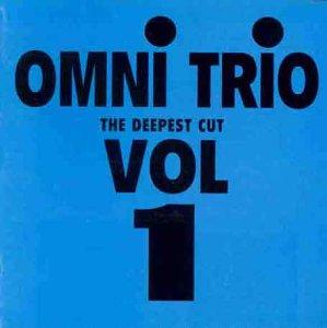 Deepest Cut - Trio Omni