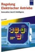 Regelung Elektrischer Antriebe: Innovation durch Intelligenz