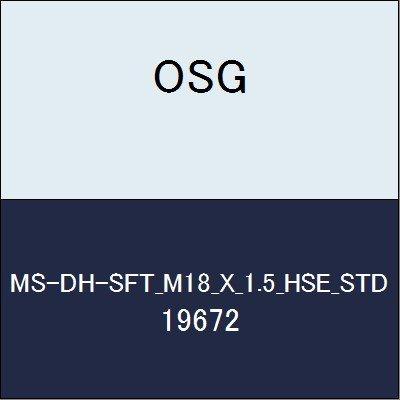 OSG ハイススパイラルタップ MS-DH-SFT_M18_X_1.5_HSE_STD 商品番号 19672