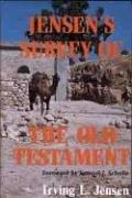 Jensen´s Survey of the Old Testament von Martin Schumacher