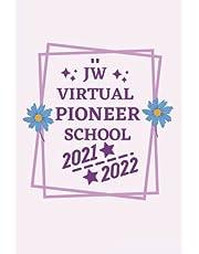 Virtual Pioneer School 2021- 2022: Pioneer Gift, Pioneer Service School Gifts