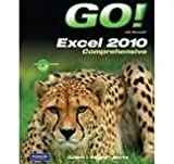 GO! with Microsoft Excel 2010, Comprehensive, and Student Videos, Shelley Gaskin, Alicia Vargas, Suzanne Marks, 0132743795