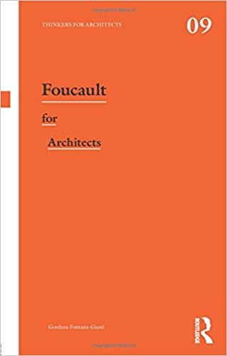 Foucault for Architects (Thinkers for Architects)