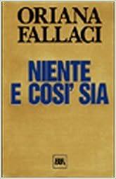 Niente E Cosi Sia by Oriana Fallaci (February 14, 2002)