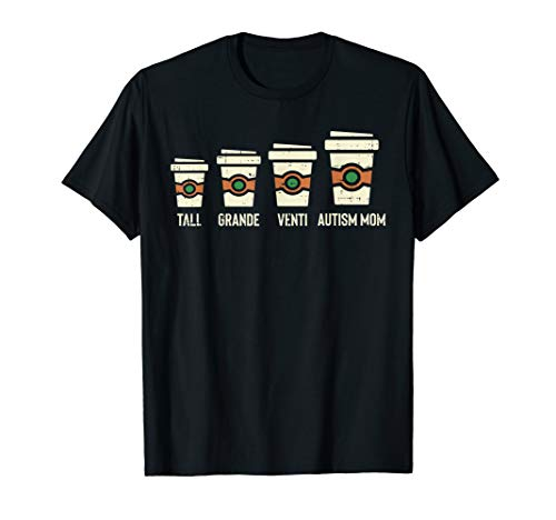 Funny Autism Mom Coffee Shirt Awareness Mothers Day Gift...