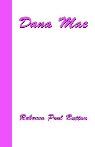 Read Online Dana Mae ebook