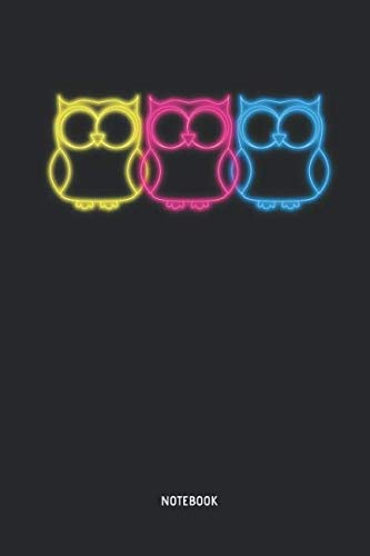 Owl | Notebook: Lined 80s Neon Owls Notebook / Journal. Great Owl Accessories & Novelty Gift Idea for all Owl Lover. ()
