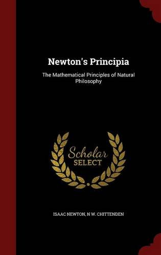 Read Online Newton's Principia: The Mathematical Principles of Natural Philosophy ebook