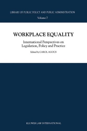 Workplace Equality: International Perspectives on Legislation, Policy, and Practice (Library of Public Policy and Public