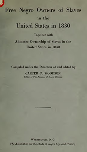 Amazon free negro owners of slaves in the united states in 1830 free negro owners of slaves in the united states in 1830 together with absentee ownership fandeluxe Gallery