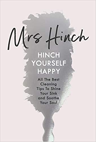 Hinch Yourself Happy: All The Best Cleaning Tips To Shine Your Sink And Soothe Your Soul: Amazon.co.uk: Mrs Hinch: 9780241399750: Books