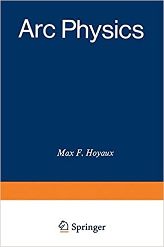 Arc Physics (Applied Physics and Engineering) Softcover reprint of the original 1st ed. 1968 Edition