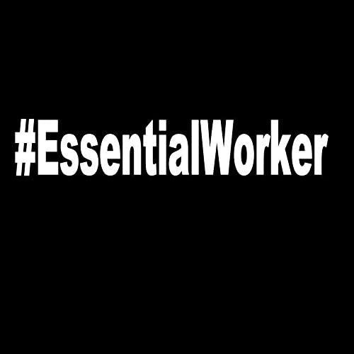 Visual Design Concepts Inc #EssentialWorker Essential Worker White Vinyl Car//Laptop//Window//Wall Decal