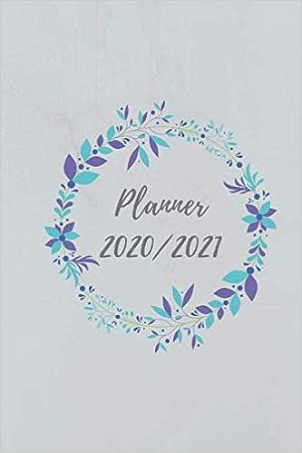 PLANNER 2020 2021: Agenda giornaliera 12 mesi, Diario scolastico