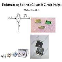 Understanding Electronic Mixers in Circuit Designs